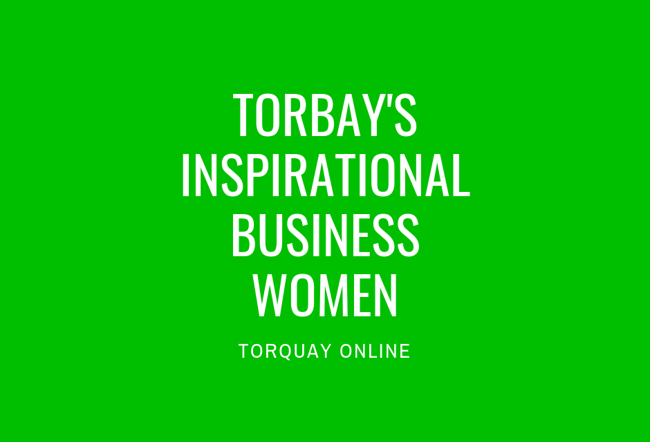 Torbay's Inspirational Business Women
